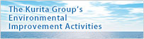 The Kurita Group�s Environmental Improvement Activities